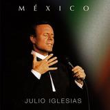 Julio Iglesias México [cd Original Lacrado De Fabrica]
